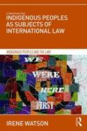 Cover of book entitled: Indigenous Peoples as Subjects in International Law